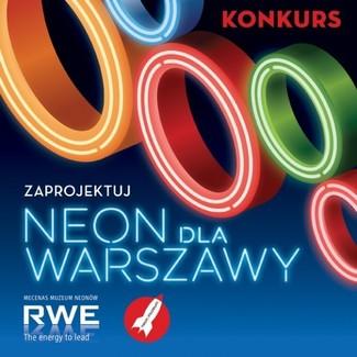 Konkurs NEON DLA WARSZAWY